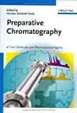 Preparative Chromatography 9783527306435