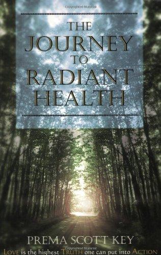 The Journey to Radiant Health pdf