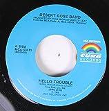 Desert Rose Band 45 RPM Hello Trouble / Homeless