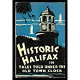 Historic Halifax in tales told under the Old Town Clock