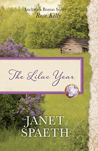 The Lilac Year: Also Contains Bonus Novel of Rose Kelly