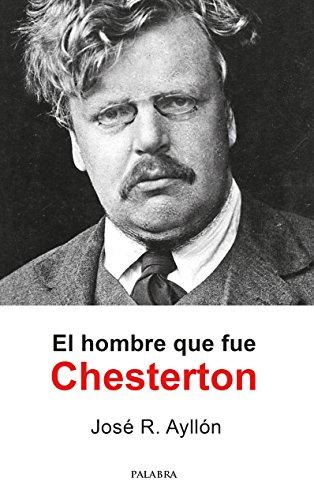 El hombre que fue Chesterton (Palaba Hoy) (Spanish Edition) by [Ayllón
