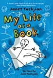 My Life As a Book, Janet Tashjian, 0312672896