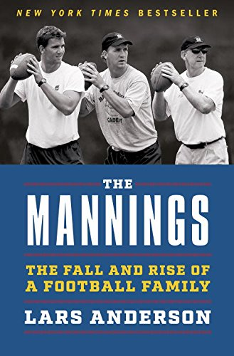 Archie Manning Quarterback (The Mannings: The Fall and Rise of a Football Family)