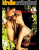 Sesso e amore: Racconti