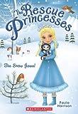 Rescue Princesses #5: The Snow Jewel