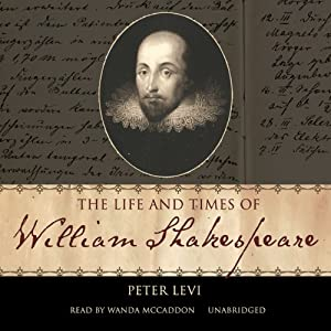The Life and Times of William Shakespeare Audiobook