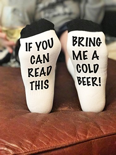 Bring me a Cold Beer Socks |If you can read this socks