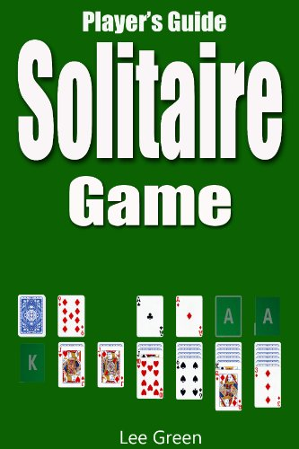 Guide Covers the Vegas-Style Version of Klondike Solitaire