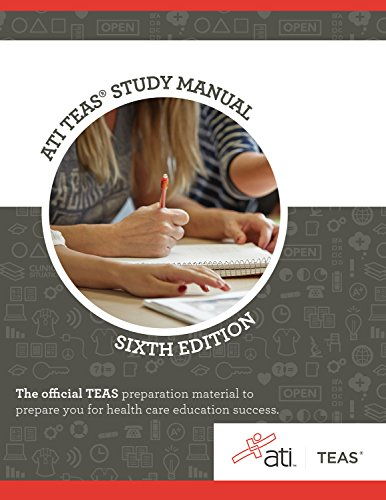 ATI TEAS Review Manual: Sixth Edition Revised -