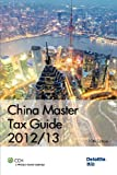 China Master Tax Guide 2012/13, Deloitte Touche Tohmatsu, 9881552435