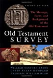 Old Testament Survey, David Allan Hubbard and William Sanford Lasor, 0802837883