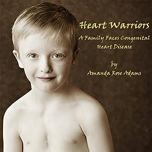 Heart Warriors Audiobook