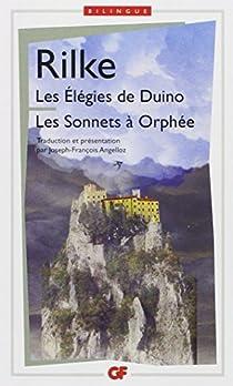 Les Elégies de Duino et Les Sonnets à Orphée par Rilke