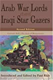 Arab War Lords and Iraqi Star Gazers, Paul Rich, 0595149448