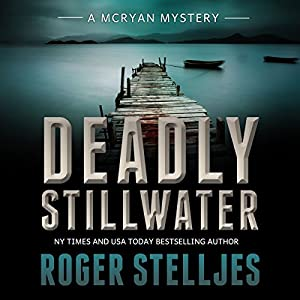 Deadly Stillwater Audiobook