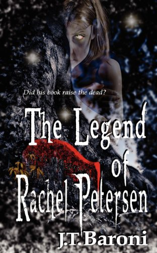 Book: The Legend of Rachel Petersen by J.T. Baroni