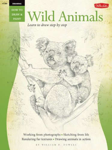 Drawing: Wild Animals: Learn To Draw Step By Step (How To Draw & Paint)