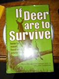 If Deer Are to Survive, William Dasmann, 0811708624