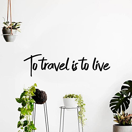 Pulse Vinyl Vinyl Wall Art Decal - To Travel Is To Live - 6'' x 23'' - Bedroom Living Room Apartment Wall Decor - Vacation Wanderlust Wall Art Removable Sticker Decals (6'' x 23'', Black Text) by Pulse Vinyl