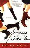 Someone Like You, Cathy Kelly, 0452283388