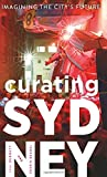 Curating Sydney: Imagining the City's Future