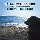 Kafka on the Shore by Emil Viklicky (2014-08-03)