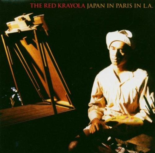 CD : The Red Krayola - Japan In Paris In L.a. (CD)
