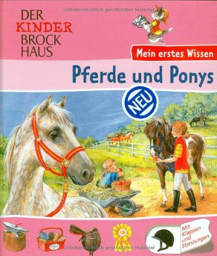 Der Kinder Brockhaus - Mein erstes Wissen Pferde und Ponys