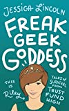 Freak, Geek, Goddess: Tales of Survival from Trust Fund High