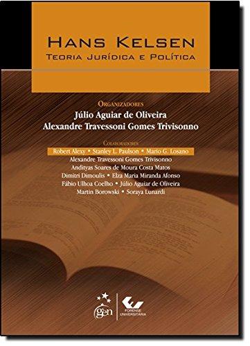 Hans Kelsen: Teoria Jurídica e Política