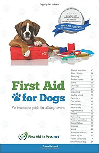 First Aid For Dogs An Invaluable Guide For All Dog Lovers Amazon