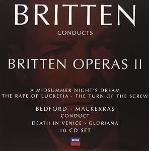 Britten Conducts Britten: Operas, Vol. 2
