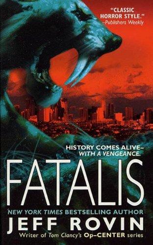 Fatalis: A Novel - Santa Barbara St State