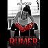 RUMER: An Undefeated Streak Novel