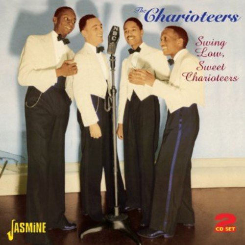 Price comparison product image Swing Low, Sweet Charioteers [ORIGINAL RECORDINGS REMASTERED] 2CD SET