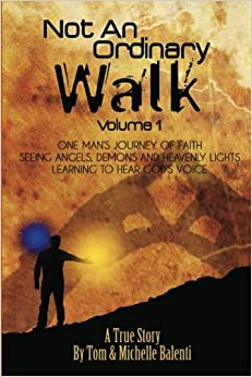 Not An Ordinary Walk Volume 1