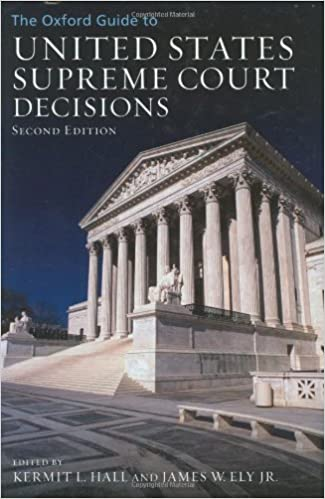 Us Supreme Court To Weigh Level Of >> The Oxford Guide To United States Supreme Court Decisions Kermit