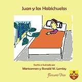 Juan y las habichuelas (Spanish Edition)