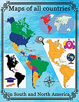 Maps of all countries in North and South America - Kindle edition by ...