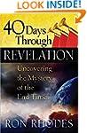 40 Days Through Revelation: Uncoverin...