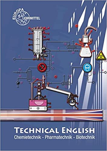 Technical English: Chemietechnik, Pharmatechnik, Biotechnik: Amazon ...