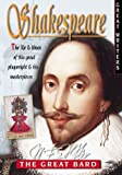 Shakespeare The Life and Times of This Great Playwright and His Masterpieces Snapping Turtle Guides Great Writers by Oliver Claire 2001 Hardcover