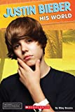 Justin Bieber: His World (Star Scene)