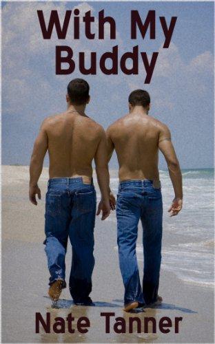 With My Buddy: Ten Stories of Erotic Bromance (My Buddy World War Ii Laid Bare)
