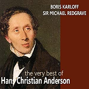 The Very Best of Hans Christian Andersen Audiobook