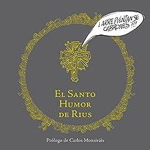 El santo humor de Rius (Biblioteca Rius)