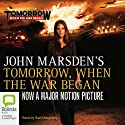 Tomorrow, When the War Began: Tomorrow Series #1 Hörbuch von John Marsden Gesprochen von: Suzi Dougherty