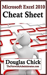 Microsoft Excel 2010 Quick Reference (Cheat Sheet) (English Edition)