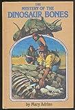 Mystery of the Dinosaur Bones, Mary Adrian, 0803846444